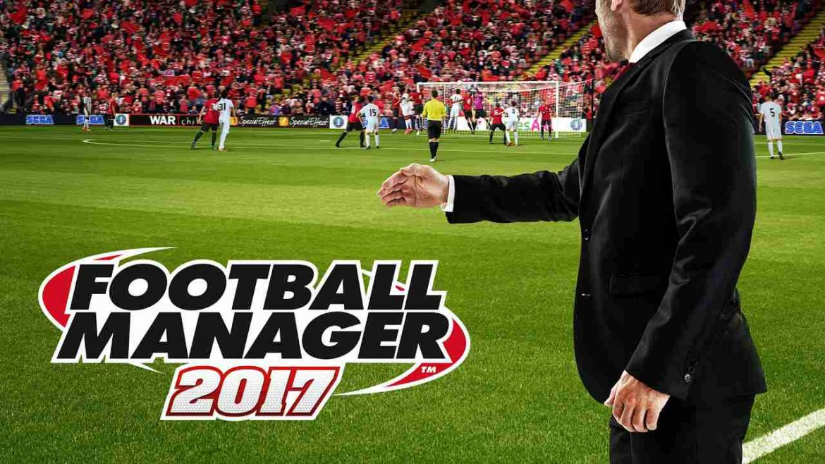 download game Football Manager 2017 crack