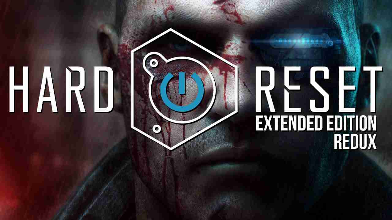 download game Hard Reset Extended Edition crack