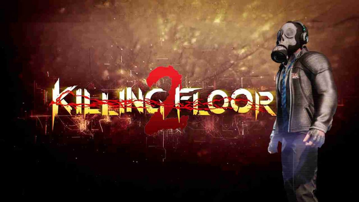 download game Download Game Killing Floor 2 crack