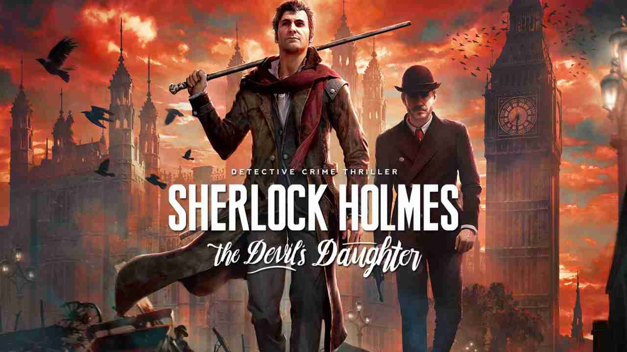 download game Sherlock Holmes: The Devil's Daughter crack