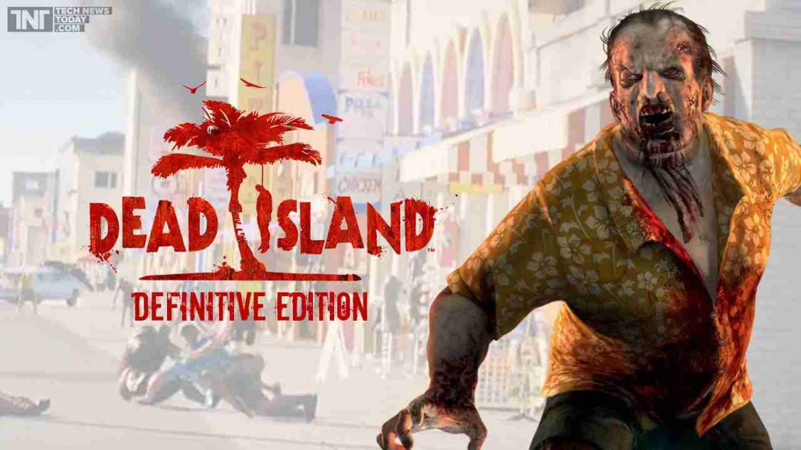 Dead Island Definitive Edition crack