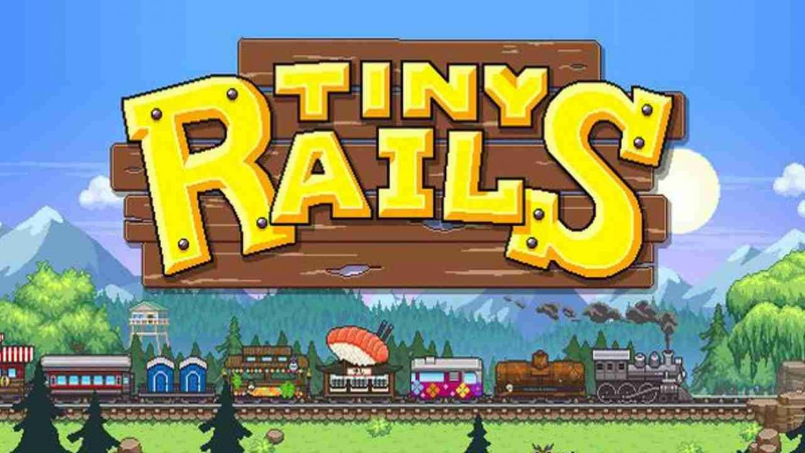 download Tiny Rails crack