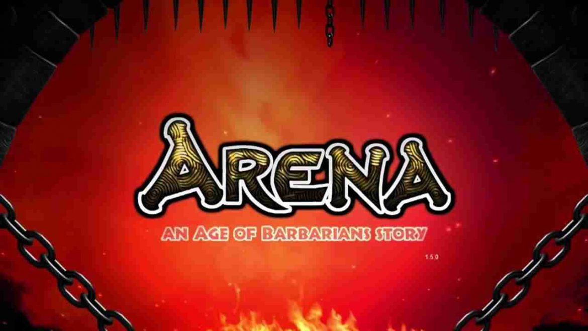 download game ARENA an Age of Barbarians story