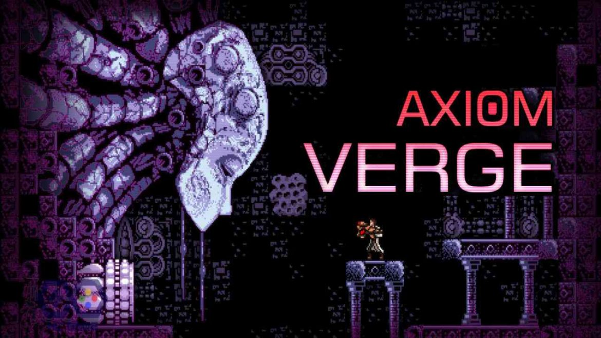 download game Axiom Verge crack