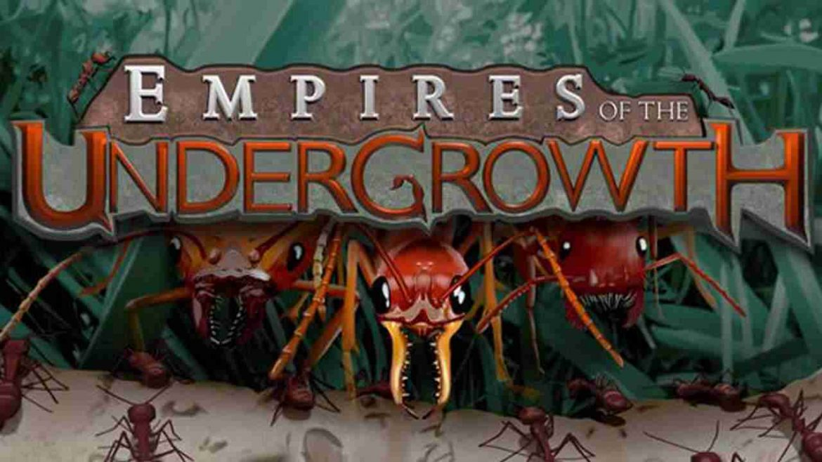 download game Empires of the Undergrowth crack